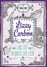 Cover Lizzy Carbon und die Wunder der Liebe