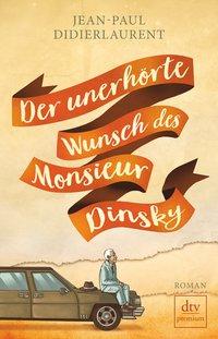 Cover Der unerhörte Wunsch des Monsieur Dinsky
