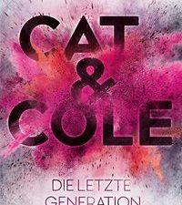 Cover Cat und Cole Die letzte Generation