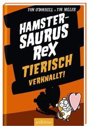 Cover Hamstersaurus Rex Tierisch verknallt