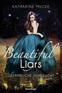 Cover Beautiful Liars Gefährliche Sehnsucht