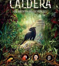 Cover Caldera Die Wächter des Dschungels