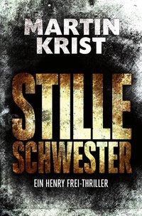 Cover Henry Frei Stille Schwester
