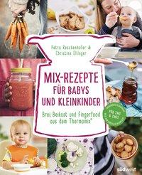 Cover Mix-Rezepte für Babys und Kleinkinder