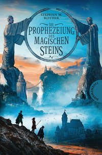 Cover Die Prophezeiung des magischen Steins