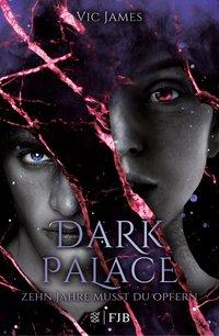 Cover Dark Palace Zehn Jahre musst du opfern