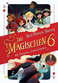 Cover Die Magischen Sechs Mr Vernons Zauberladen