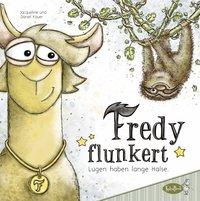 Cover Fredy flunkert Lügen haben lange Hälse