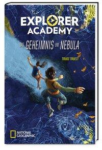 Cover Explorer Academy Das Geheimnis um Nebula
