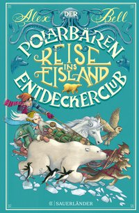 Cover Der Polarbären Entdeckerclub Reise ins Eisland