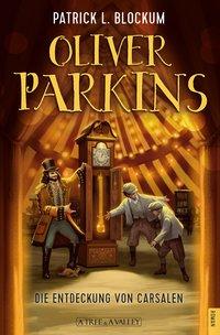 Cover Oliver PArkins Die Entdeckung von Carsalen