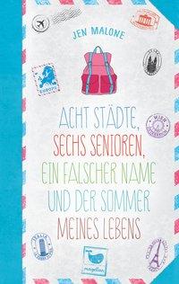Cover Acht Städte sechs Senioren ein falscher Name und der Sommer meines Lebens
