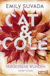 Cover Cat & Cole Vergessene Wunden
