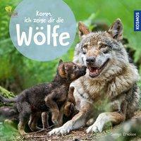 Cover Komm ich zeige dir die Wölfe