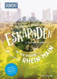 Cover 52 kleine und große Eskapaden in der Region Rhein-Main