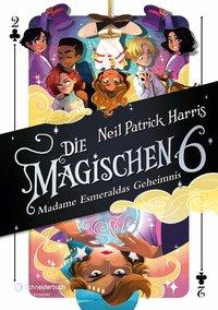 Cover Die Magischen Sechs Madame Esmeraldas Geheimnis