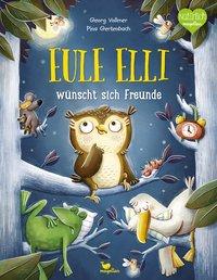 Cover Eule Elli wünscht sich Freunde