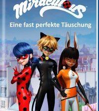 Cover Miraculous Eine fast perfekte Täuschung