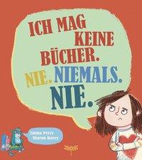 Cover Ich mag keine Bücher nie niemals nie
