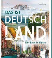 Cover Das ist Deutschland Eine Reise in Bildern