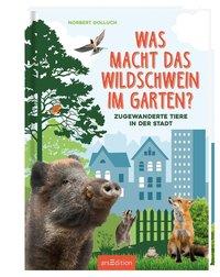 Cover Was macht das Wildschwein im Garten