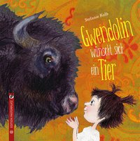 Cover Gwendolin wünscht sich ein Tier