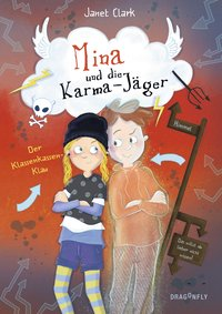 Cover Mina und die Karma-Jäger Der Klassenkassen-Klau