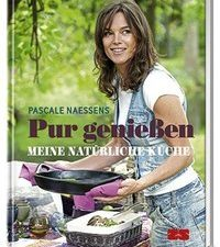 Cover Pur genießen Meine natürliche Küche