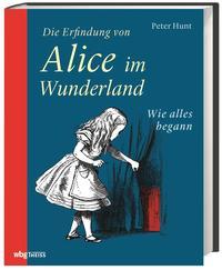 Cover Die Erfindung von Alice im Wunderland