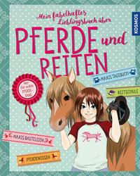 Cover Mein fabelhaftes Lieblingsbuch über Pferde und Reiten